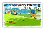 2019 Big Summer Golf Card Late Season Price